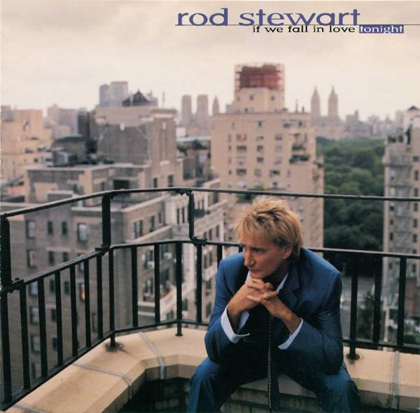 Okładka Rod Stewart - If We Fall In Love Tonight