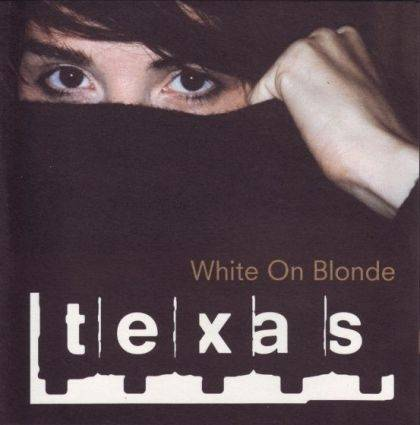 Okładka Texas - White On Blonde