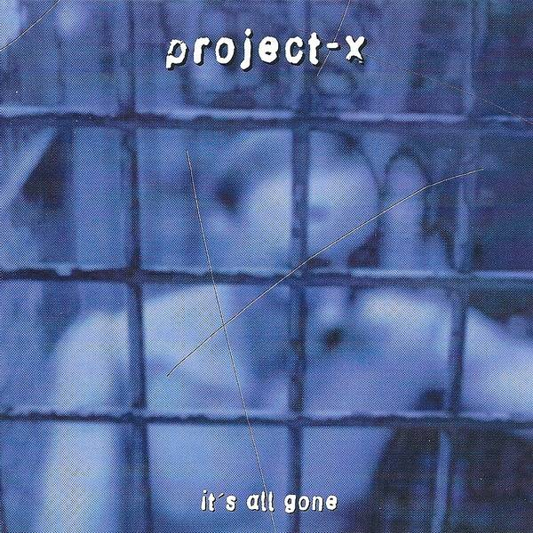 Okładka Project-X - It's All Gone