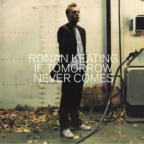 Okładka Ronan Keating - If Tomorrow Never Comes