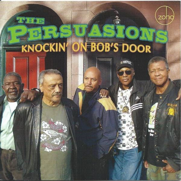 Okładka The Persuasions - Knockin' On Bob's Door